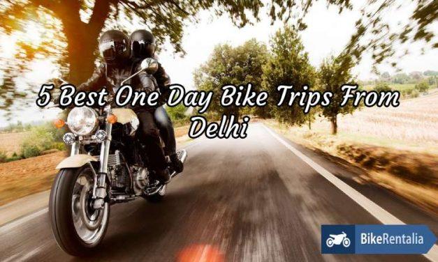 5 Best One Day Bike Trips From Delhi