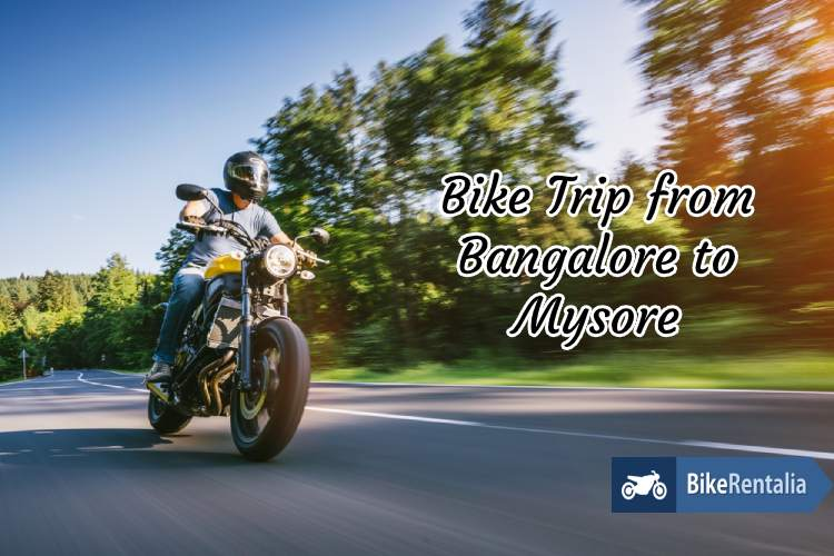 Bike Trip From Bangalore to Mysore