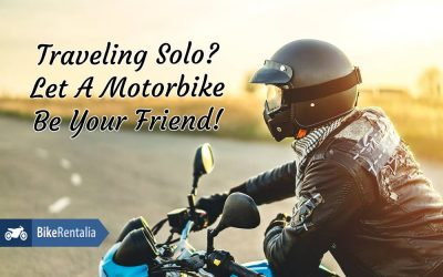 Traveling Solo? Let A Motorbike Be Your Friend!