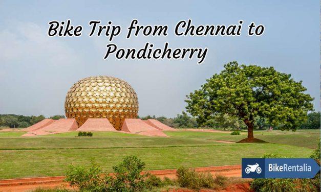 Bike Trip From Chennai To Pondicherry