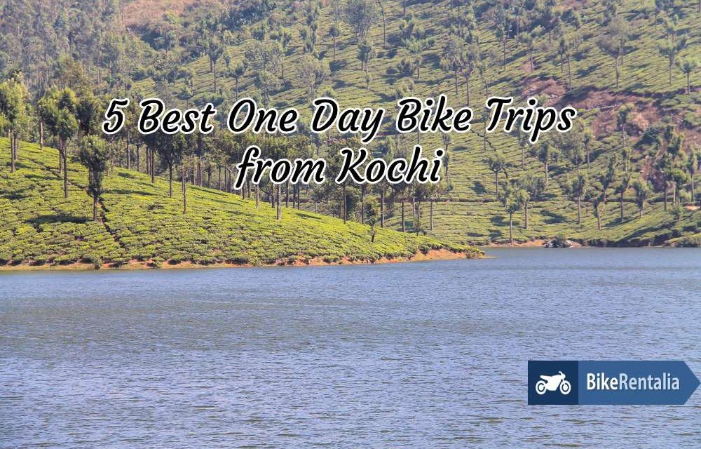 5 Best One Day Bike Trips From Kochi
