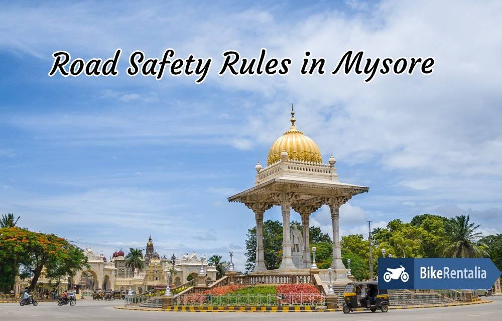 Road Safety Rules in Mysore
