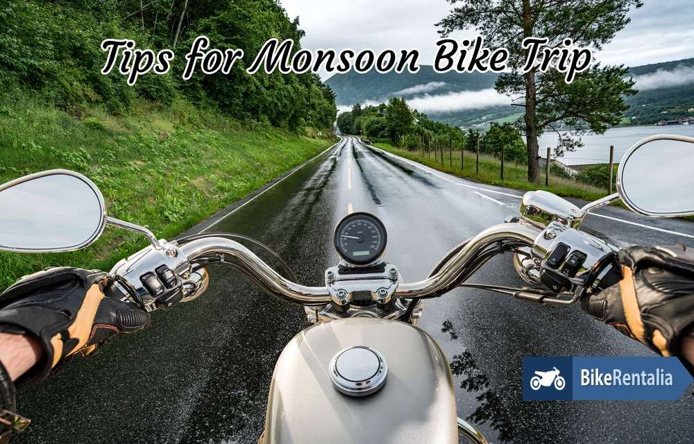 5 Tips for Monsoon Bike Trip