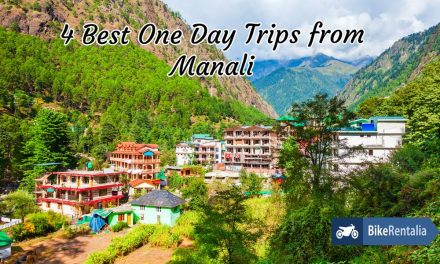 4 Best Day Trips From Manali