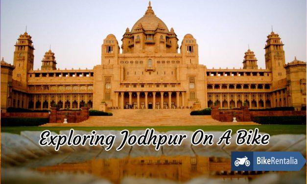 Exploring Jodhpur On A Bike