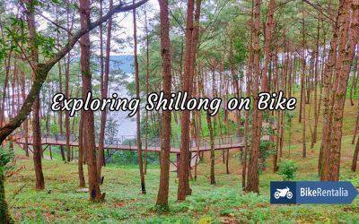 Exploring Shillong on Bike